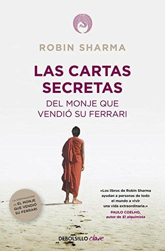 Las cartas secretas del monje que vendió su Ferrari (CLAVE) por Robin Sharma