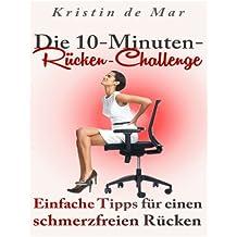 Die 10 Minuten Rücken Challenge: Einfache Tipps für einen schmerzfreien Rücken