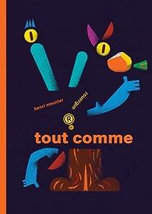 """Afficher """"Tout comme"""""""