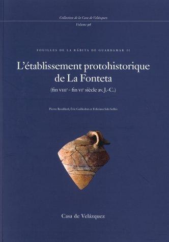 L'établissement protohistorique de la Fonteta : fouilles de la Rábita de Guardamar II