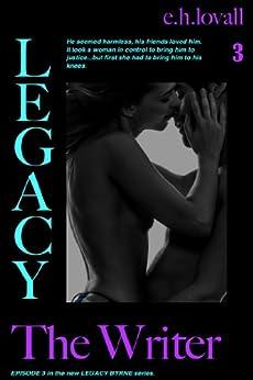 Como Descargar Libros Para Ebook Legacy - The Writer (Legacy Bryrne Book 3) PDF Gratis Sin Registrarse