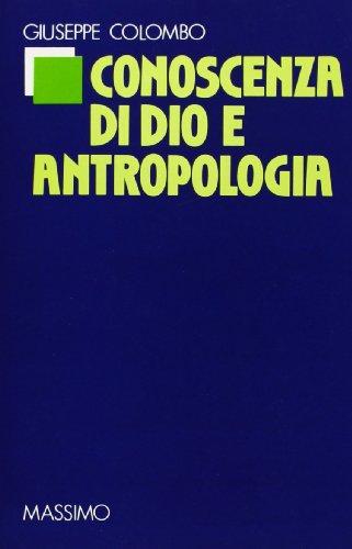 Conoscenza di Dio e antropologia