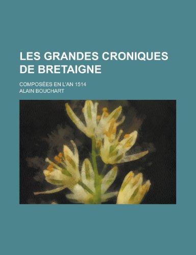 les-grandes-croniques-de-bretaigne-composees-en-lan-1514