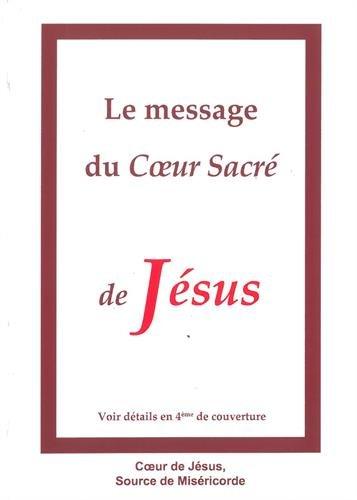 Le message du Coeur Sacré de Jésus