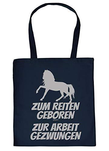 it lustigen Pferde-Sprüchen: Zum Reiten geboren zur Arbeit gezwungen - geniales Geschenk ()