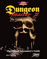 Dungeon Master II - The Legend of Skullkeep : The Official Adventure's Guide de John Withers