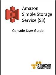 Amazon Simple Storage Service (S3) Console User Guide (English Edition)