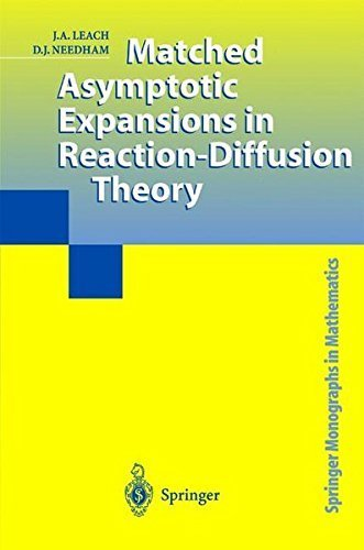 Matched Asymptotic Expansions in Reaction-Diffusion Theory (Springer Monographs in Mathematics)