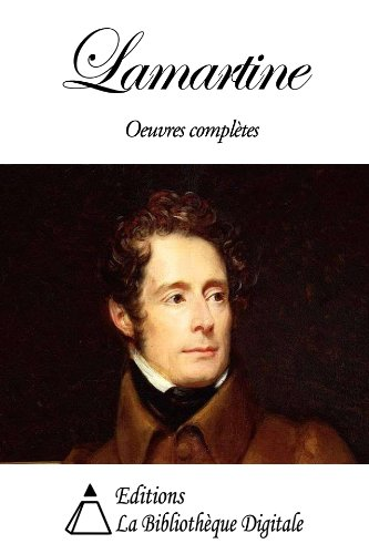 Oeuvres Complètes de Lamartine