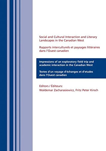 Social and Cultural Interaction and Literary Landscapes in the Canadian West