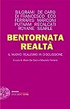 Bentornata realtà: Il nuovo realismo in discussione (Einaudi. Stile libero extra) (Italian Edition)