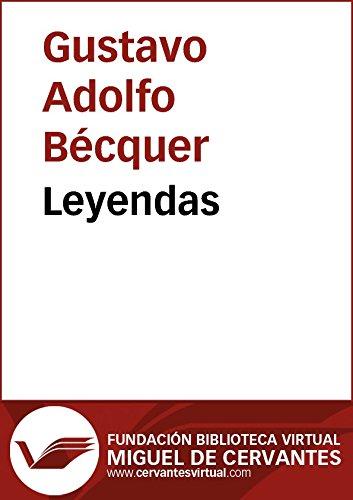 Leyendas (Biblioteca Virtual Miguel de Cervantes) por Gustavo Adolfo Bécquer