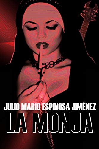 La Monja por Julio Mario Espinosa Jiménez