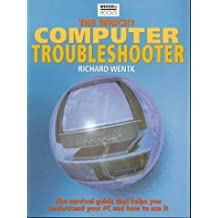 The Which? Computer Troubleshooter (Which? Consumer Guides) by Will Garside (2000-11-30)