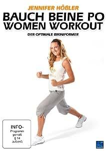 Jennifer Hößler: Bauch Beine Po Woman Workout - Der optimale Bikiniformer (Exklusiv bei Amazon.de)