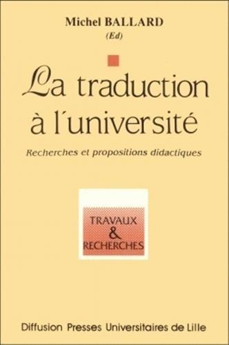 La traduction  l'universit : Recherche et propositions didactiques