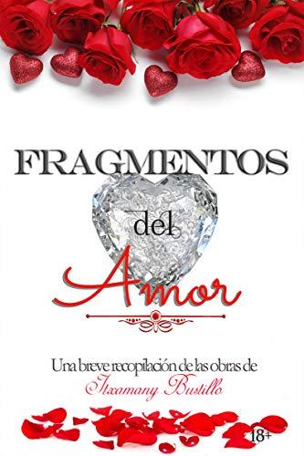 Fragmentos del Amor de Itxa Bustillo