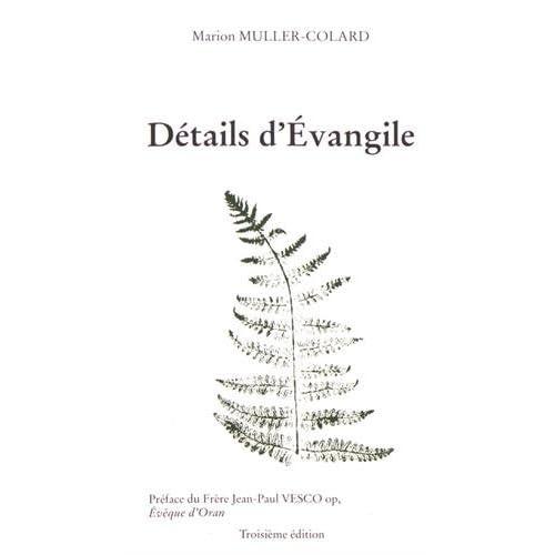 Détails d'Évangile (3e édition)