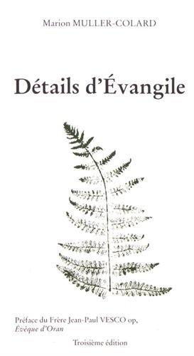 Détails d'Évangile (3e édition) par Muller-Collard Marion