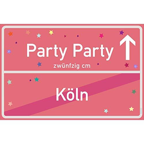 vanva Party Schild Party Party Köln Schild rosa Party-Ortsschild Ortstafel Wanddeko Party süße Geburtstag Geschenk Frauen Geschenkidee Männer 30x20 cm Schild mit Sprüchen Party Sachen