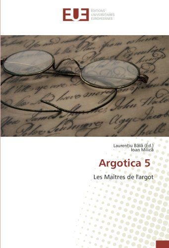 Argotica 5 par Ioan Milică