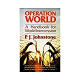Operation World: A Handbook for World Intercession