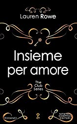 Insieme per amore (The Club Series Vol. 3)