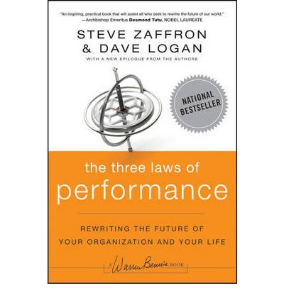[THREE LAWS OF PERFORMANCE] by (Author)Logan, Dave on Sep-27-11