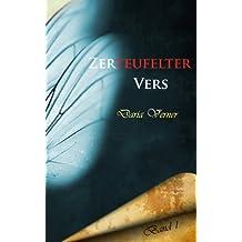 Zerteufelter Vers: Überarbeitete Fassung