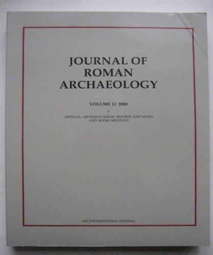 Journal of Roman Archeology 2000: 13 (Journal of Roman Archaeology, Vol 13)