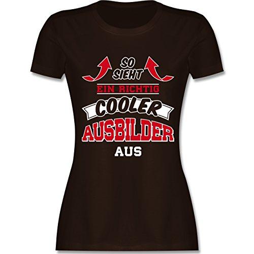 Shirtracer Sonstige Berufe - So Sieht ein Richtig Cooler Ausbilder Aus - Damen T-Shirt Rundhals Braun