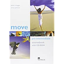 Move Pre-Intermediate: Coursebook with CD-ROM (Move) by Pete Maggs (11-May-2006) Paperback