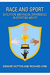 Race and Sport: Evolution and Racial Differences in Sporting Ability Paperback
