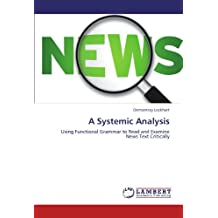 A Systemic Analysis: Using Functional Grammar to Read and Examine News Text Critically