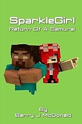 SparkleGirl Return Of A Samurai (Monster Series) (Volume 9) by Barry J McDonald (2014-11-08)