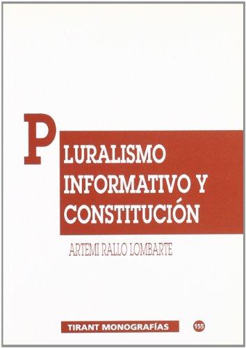 Pluralismo informativo y constitución