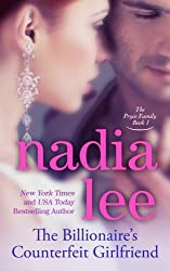 The Billionaire's Counterfeit Girlfriend (The Pryce Family) (Volume 1) by Nadia Lee (2014-08-20)