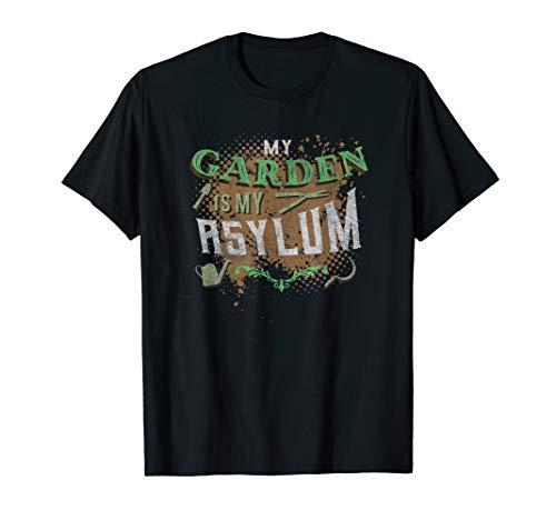 Mein Garten ist mein Asyl Gartenarbeit Zitat T-Shirt -