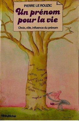 Un Prénom pour la vie par Pierre Le Rouzic