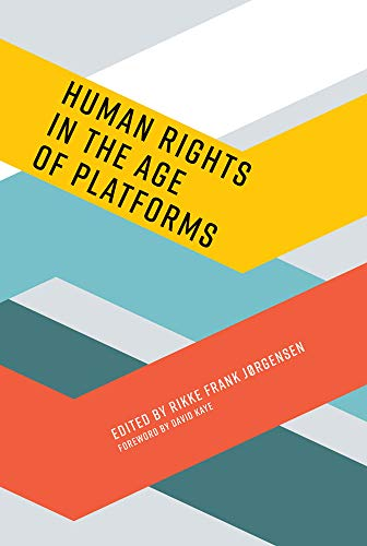 Human Rights in the Age of Platforms (Information Policy) (English Edition)