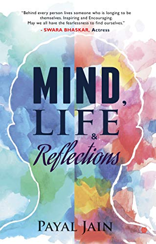 Mind, Life & Reflections by [Jain, Payal]