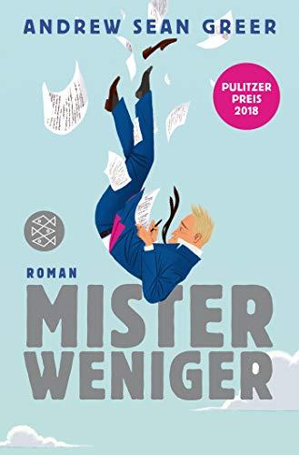 Buchseite und Rezensionen zu 'Mister Weniger: Roman' von Andrew Sean Greer