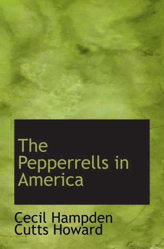 The Pepperrells in America