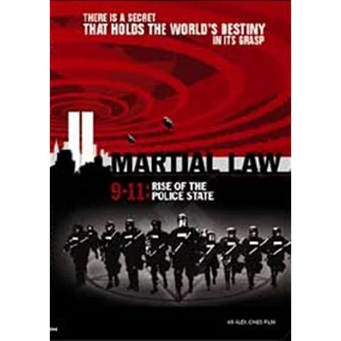 Alex Jones Martial Law 9-11: Rise of the Police State by Alex Jones