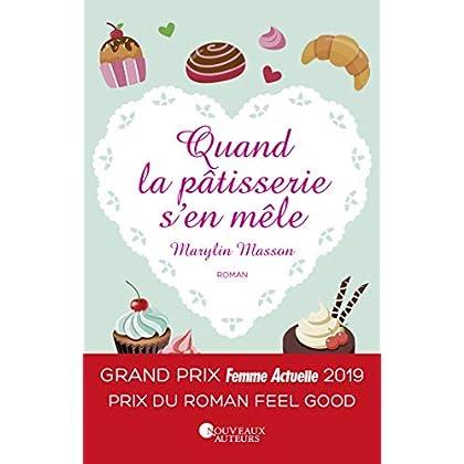 Quand la pâtisserie s'en mêle - Prix Feel Good Prix Femme Actuelle 2019