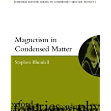 Magnetism In Condensed Matter (Oxford Master Series In Physics)