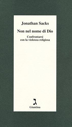Non nel nome di Dio. Confrontarsi con la violenza religiosa