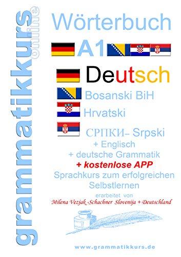 Wörterbuch Deutsch-Englisch-Kroatisch-Bosnisch-Serbisch Niveau A1 ...