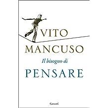 Il bisogno di pensare (Italian Edition)