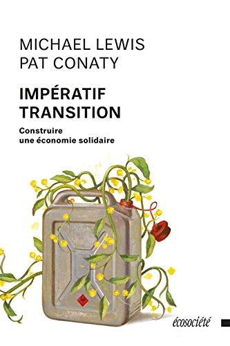 Impératif Transition: Construire une économie solidaire